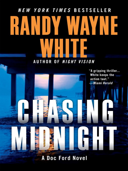 Title details for Chasing Midnight by Randy Wayne White - Wait list